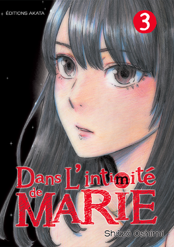DANS L'INTIMITE DE MARIE - TOME 3 - VOL03