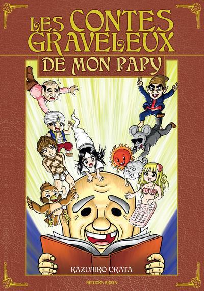 LES CONTES GRAVELEUX DE MON PAPY