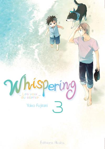 WHISPERING, LES VOIX DU SILENCE - TOME 3 - VOL03