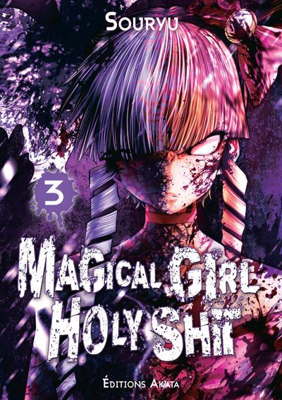MAGICAL GIRL HOLY SHIT - TOME 3 - VOL03