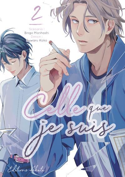 CELLE QUE JE SUIS - TOME 2 - VOLUME 02