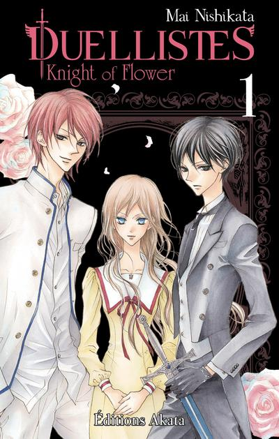DUELLISTES, KNIGHT OF FLOWER - TOME 1 - VOLUME 01