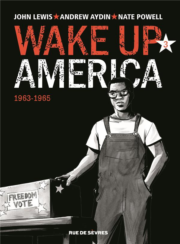 WAKE UP AMERICA TOME 3 1963 - 1965
