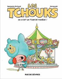 LES TCHOUKS T4 ON A FAIT UN TOUR DE MANEGE !