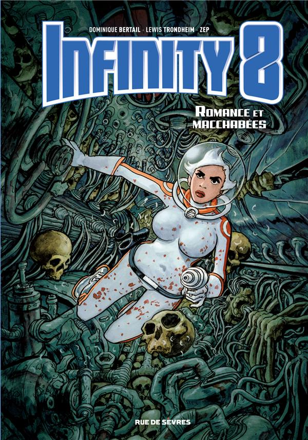 INFINITY 8 TOME 1 ROMANCE ET MACCHABEES