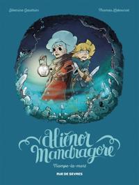ALIENOR MANDRAGORE TOME 2 TROMPE LA MORT