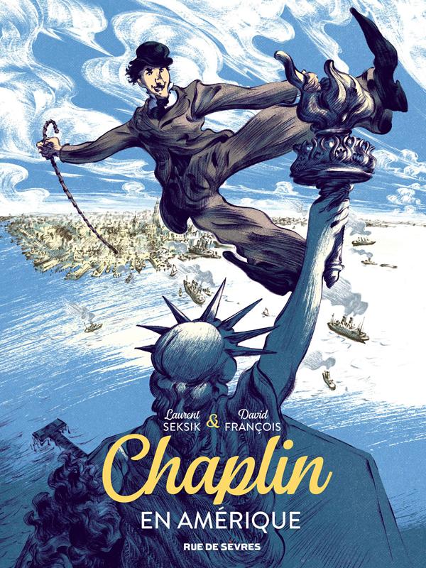 CHAPLIN TOME 1 - EN AMERIQUE