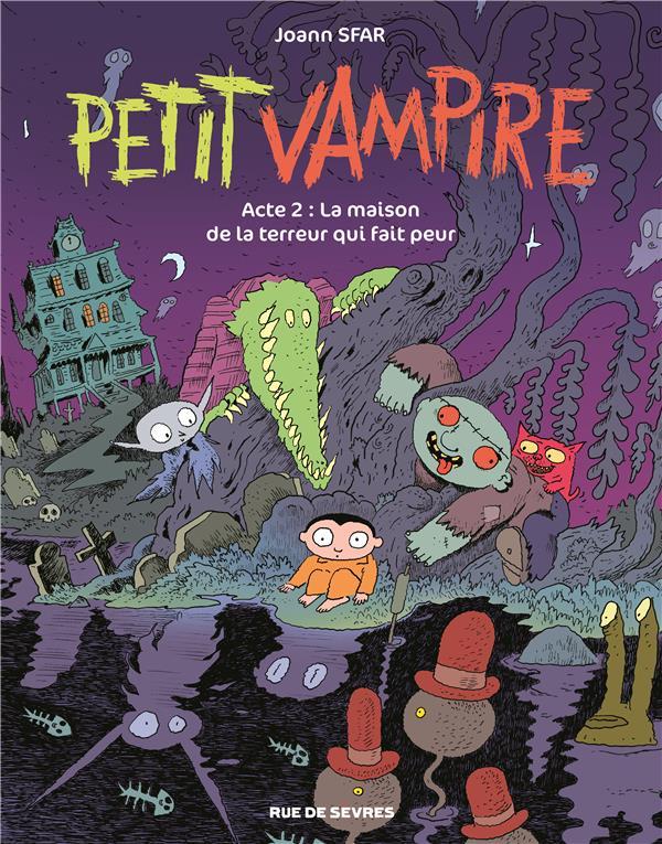 PETIT VAMPIRE ACTE 2 LA MAISON DE LA TERREUR QUI FAIT PEUR