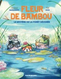 FLEUR DE BAMBOU TOME 2 - LE MYSTERE DE LA FORET DEVOREE