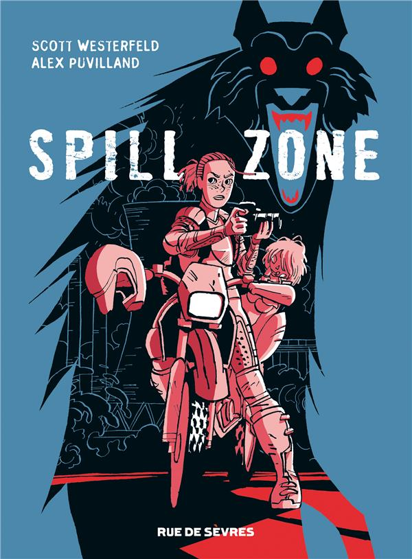 SPILL ZONE - TOME 1