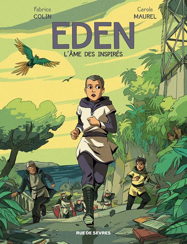 EDEN - L'AME DES INSPIRES - TOME 2