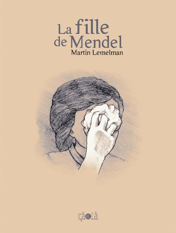 FILLE DE MENDEL (LA)