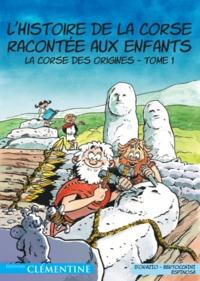 L HISTOIRE DE LA CORSE RACONTEE AUX ENFANTS T1