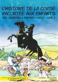 L HISTOIRE DE LA CORSE RACONTEE AUX ENFANTS T2