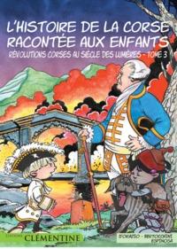 L HISTOIRE DE LA CORSE RACONTEE AUX ENFANTS T3