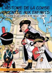 L HISTOIRE DE LA CORSE RACONTEE AUX ENFANTS T4