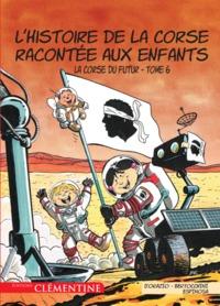 L HISTOIRE DE LA CORSE RACONTEE AUX ENFANTS