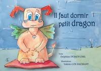 IL FAUT DORMIR, PETIT DRAGON