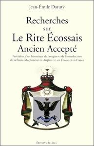 RECHERCHES SUR LE RITE ECOSSAIS ANCIEN ACCEPTE