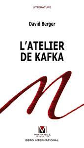 L ATELIER DE KAFKA