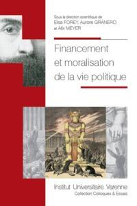 FINANCEMENT ET MORALISATION DE LA VIE PUBLIQUE