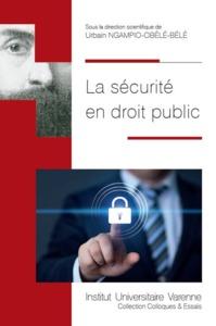 LA SECURITE EN DROIT PUBLIC