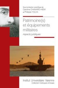 PATRIMOINE(S) ET EQUIPEMENTS MILITAIRES