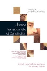 JUSTICE TRANSITIONNELLE ET CONSTITUTION