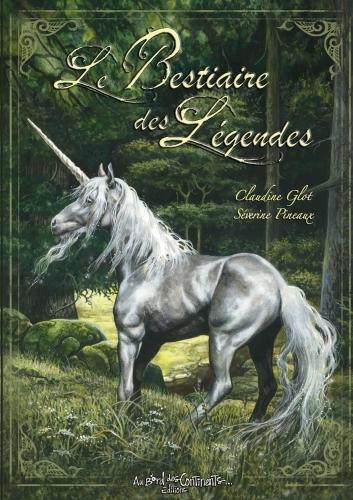 LE BESTIAIRE DES LEGENDES