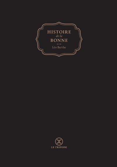 HISTOIRE DE LA BONNE