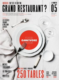 OMNIVORE FOOD BOOK - NUMERO 5 - QU'EST-CE QU'UN GRAND RESTAURANT