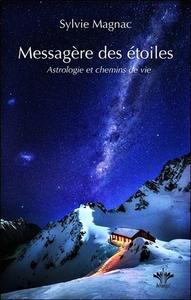 MESSAGERE DES ETOILES - ASTROLOGIE ET CHEMINS DE VIE