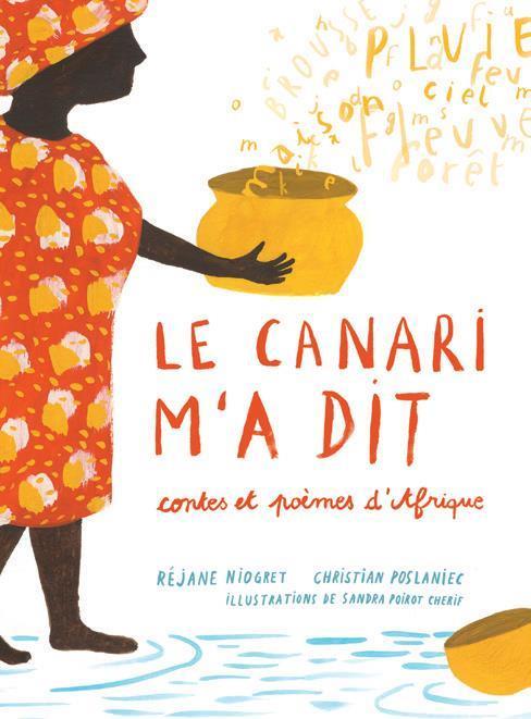 LE CANARI M'A DIT - CONTES ET POEMES D'AFRIQUE