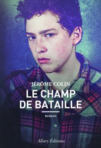LE CHAMP DE BATAILLE