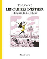 LES CAHIERS D'ESTHER - TOME 3 HISTOIRES DE MES 12 ANS - 03