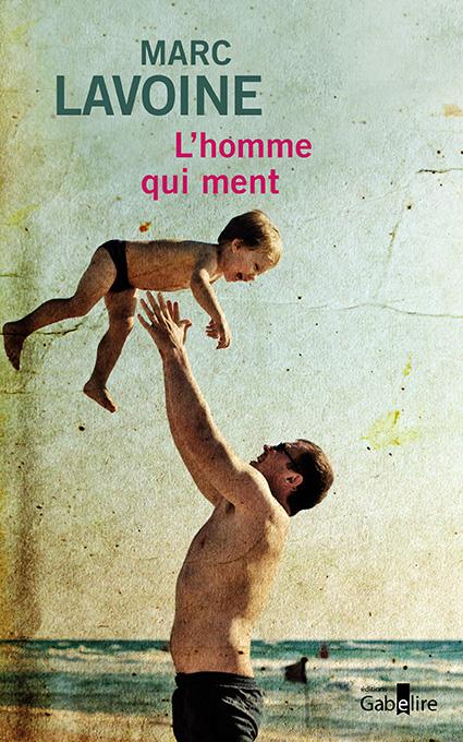 L'HOMME QUI MENT