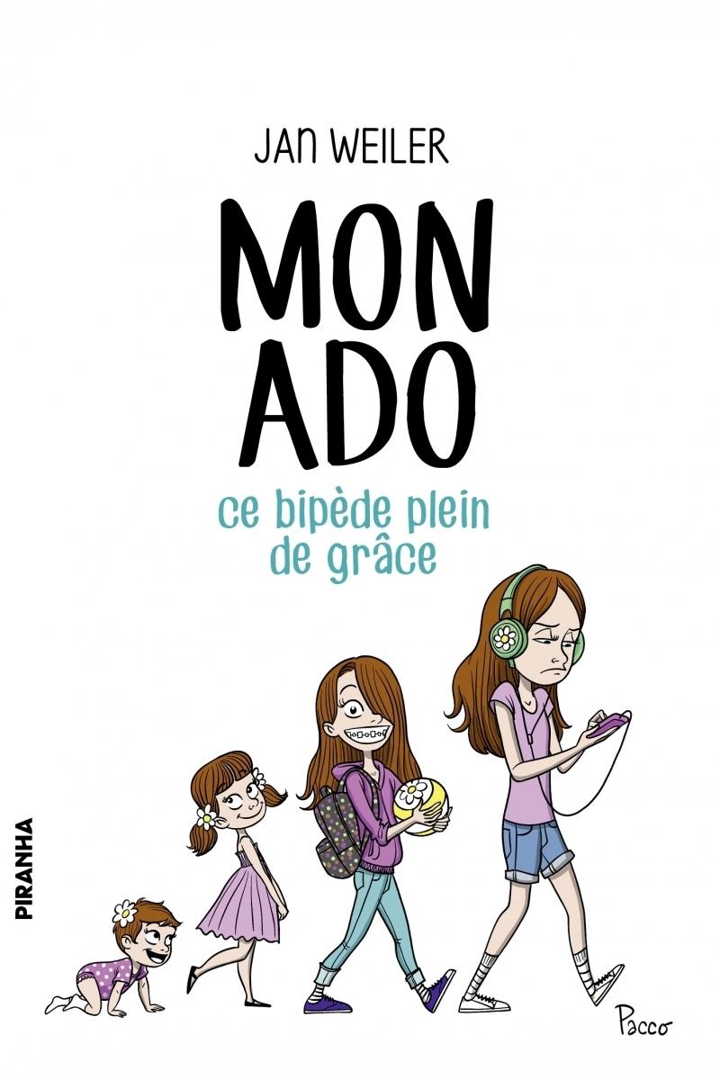 MON ADO, CE BIPEDE PLEIN DE GRACE