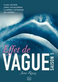 EFFET DE VAGUE SAISON 1