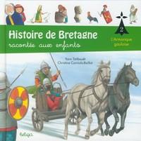 T 2 - HISTOIRE DE BRETAGNE RACONTEE AUX ENFANTS : L'ARMORIQUE GAULOISE