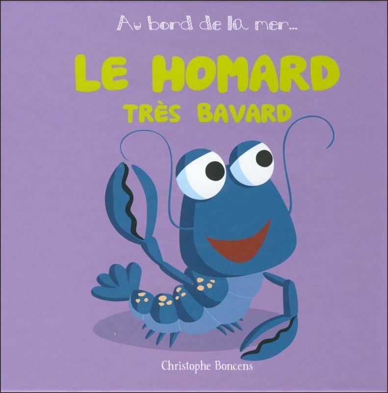 AU BORD DE LA MER T 13 : LE HOMARD TRES BAVARD