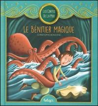 T 1 - LES CONTES DE LA MER : LE BENITIER MAGIQUE