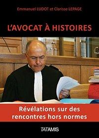 L'AVOCAT A HISTOIRES