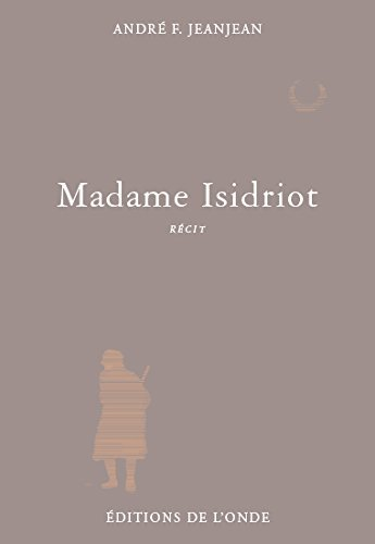 MADAME ISIDRIOT