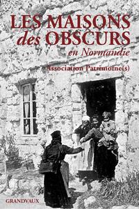 MAISONS DES OBSCURS (LES)