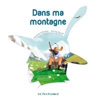 DANS MA MONTAGNE (COLL. GRAIN DE SABLE)