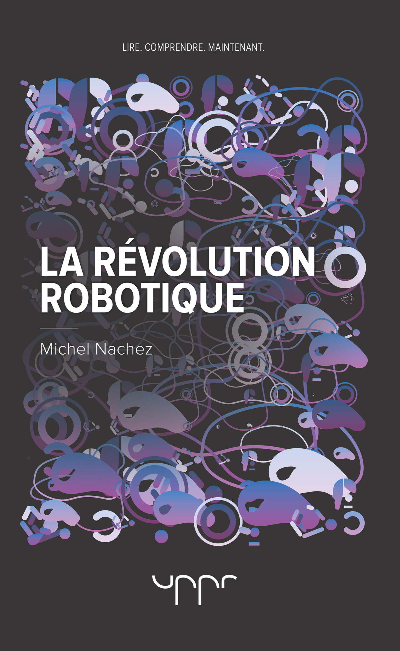 LA REVOLUTION ROBOTIQUE