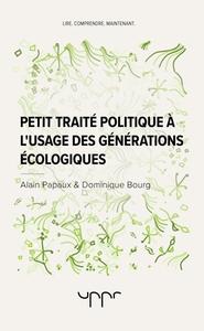 PETIT TRAITE POLITIQUE A L'USAGE DES GENERATIONS ECOLOGIQUES