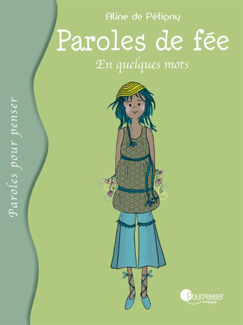 PAROLES DE FEE - EN QUELQUES MOTS - N 8