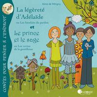 LA LEGERETE D'ADELAIDE - LE PRINCE ET LE SAGE