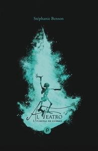AL TEATRO, TOME 2 : CHEVAL DE GUERRE